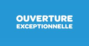 Ouverture exceptionnelle vendredi 8 mai - Ouverture exceptionnelle castorama ...
